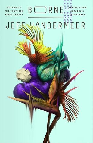 Review – Borne by Jeff VanderMeer