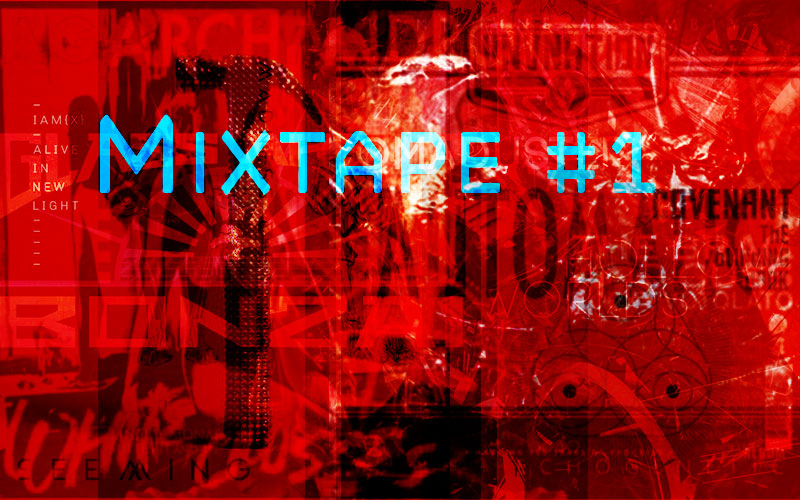 Mixed Tape 1: 10 in 10
